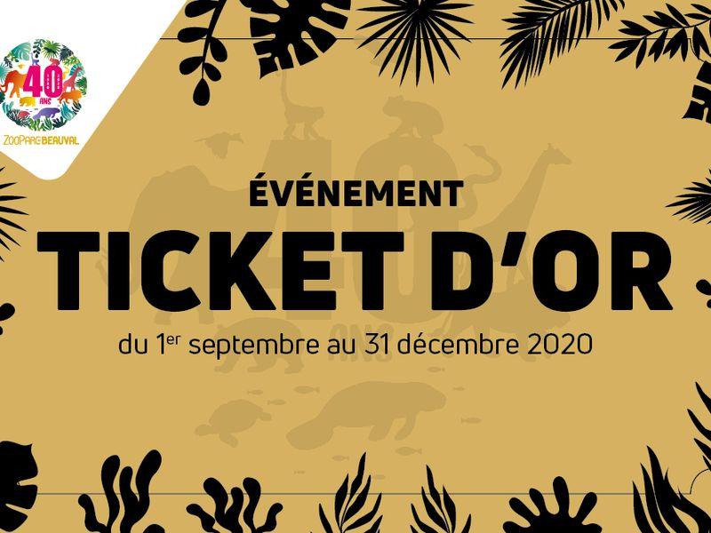 Ticket d'or, des activités à gagner - Anniversaire 40 du ZooParc de Beauval